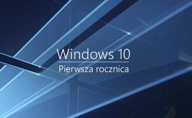 Windows 10 - Pierwsza rocznica