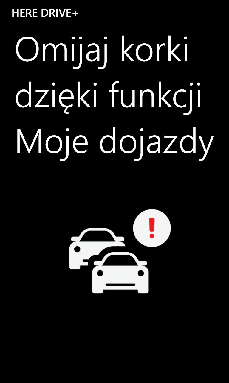 HERE Drive+ omijaj korki dzięki funkcji Moje dojazdy